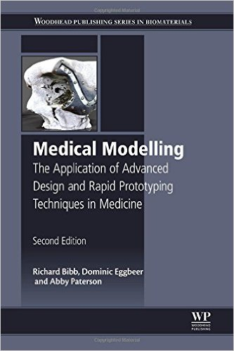 Medical Modelling - The Application of Advanced Design and Rapid Prototyping Techniques in Medicine